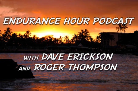 Endurance Hour Podcast with Dave Erickson and Roger Thompson